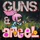 槍戰天使(Guns n Angel)