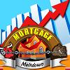 房地產抵押公司(Mortgage Meltdown)