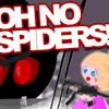 喔!不,蜘蛛(Oh No Spiders!)